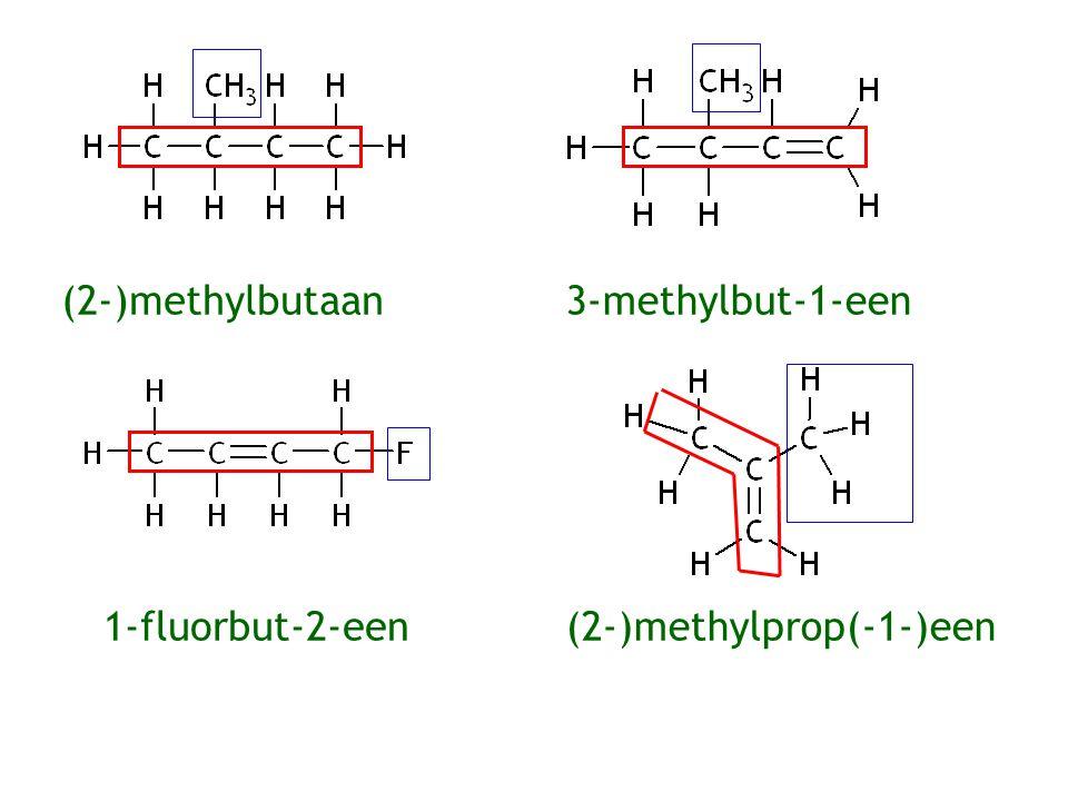 (2-)methylbutaan 1-fluorbut-2-een(2-)methylprop(-1-)een 3-methylbut-1-een