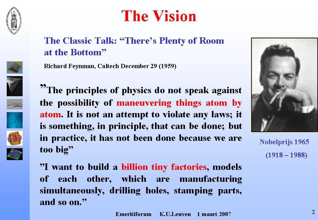 Bron : Red Herring, May 2002 Technologische Ontwikkelingen ? Nanotechnologie ?