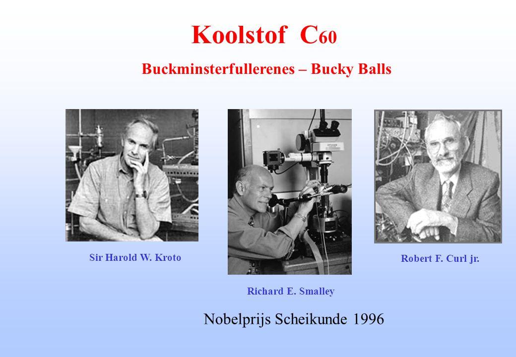 Richard E. Smalley Sir Harold W. Kroto Nobelprijs Scheikunde 1996 Robert F. Curl jr. Koolstof C 60 Buckminsterfullerenes – Bucky Balls