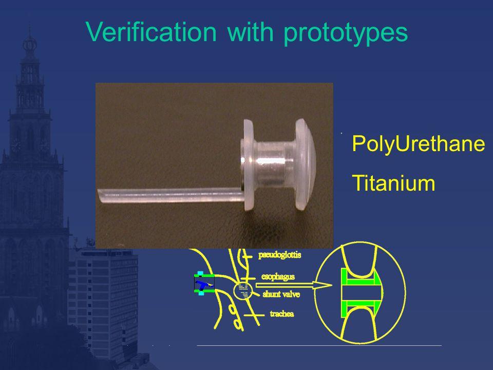 Verification with prototypes PolyUrethane Titanium