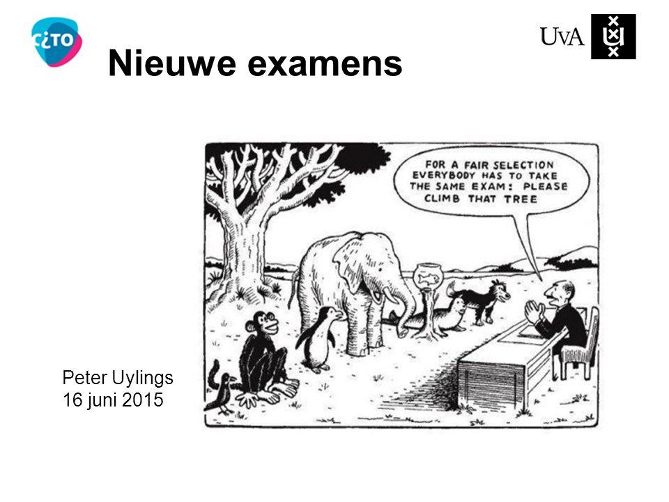 Nieuwe examens Peter Uylings 16 juni 2015
