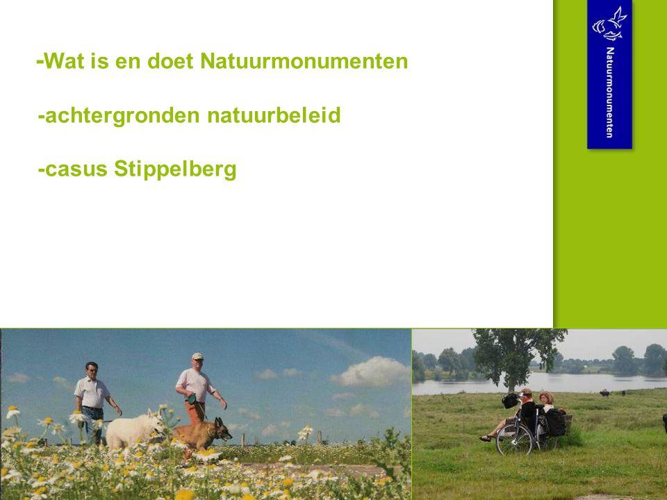 - Wat is en doet Natuurmonumenten -achtergronden natuurbeleid -casus Stippelberg