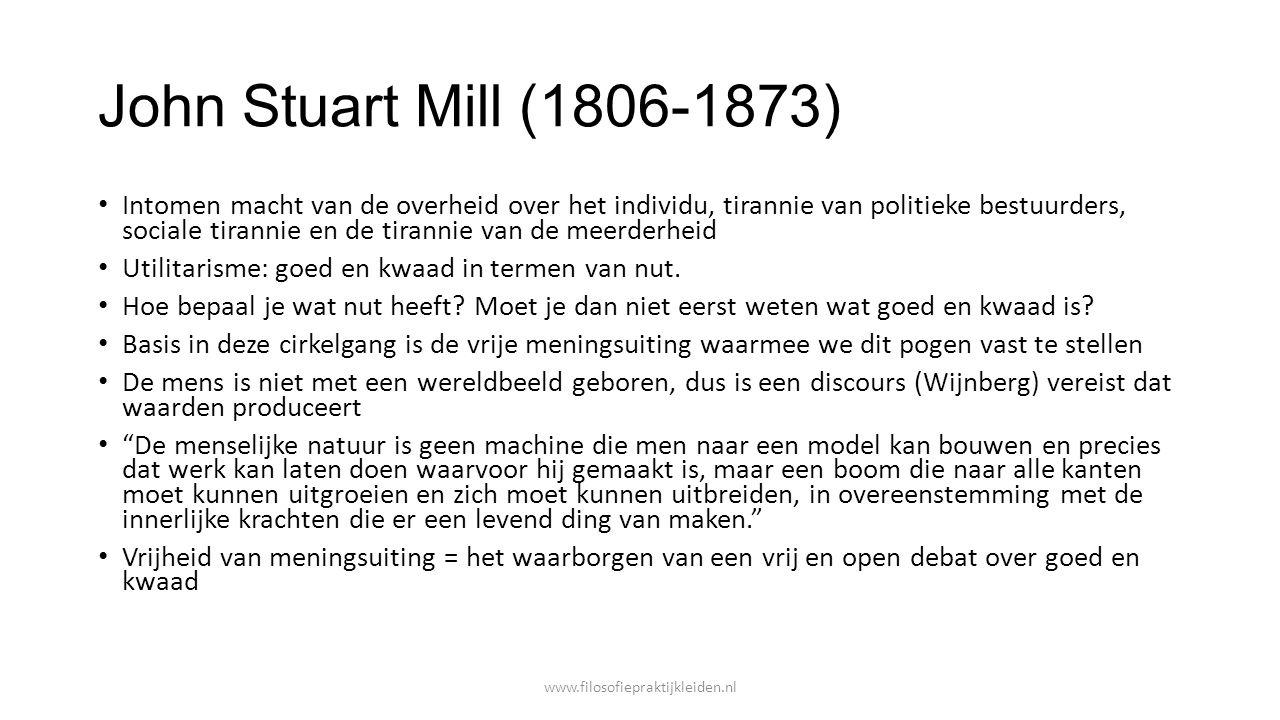 John Stuart Mill (1806-1873) Intomen macht van de overheid over het individu, tirannie van politieke bestuurders, sociale tirannie en de tirannie van