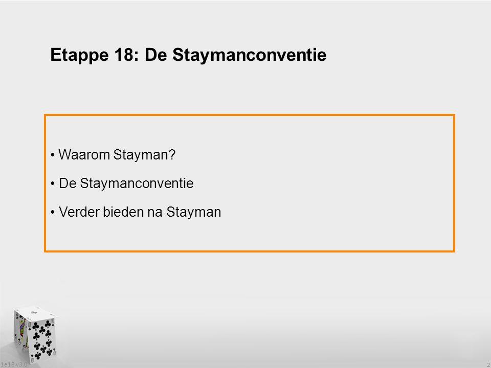 1e18 v3.0 2 Waarom Stayman.