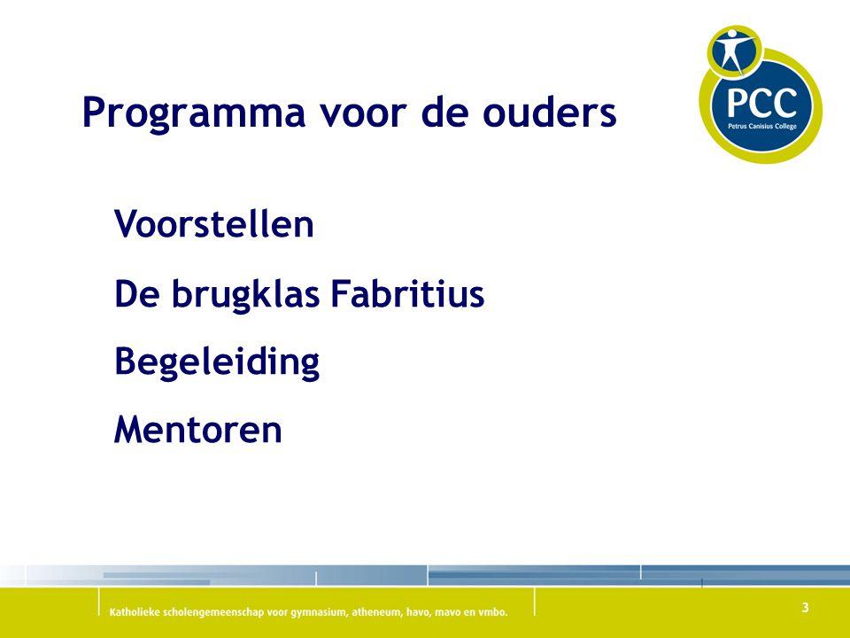 24 Programma introductie kennismaking (docenten, elkaar, mentor) verkenning gebouw en omgeving boeken lesrooster sport en spel (droge kleren!)