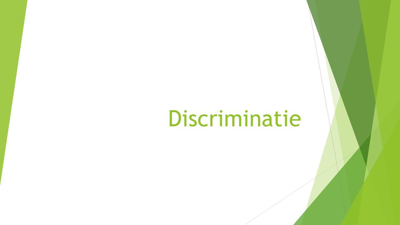 Vandaag behandelt :  Stereotypen  Vooroordelen  Discriminatie  Directe discriminatie  Indirecte discriminatie