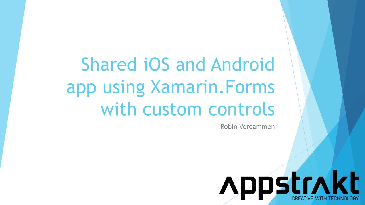 Shared iOS and Android app using Xamarin.Forms with custom controls  iOS en Android  Xamarin.Forms  Custom Controls  http://1drv.ms/1EZWgiA http://1drv.ms/1EZWgiA