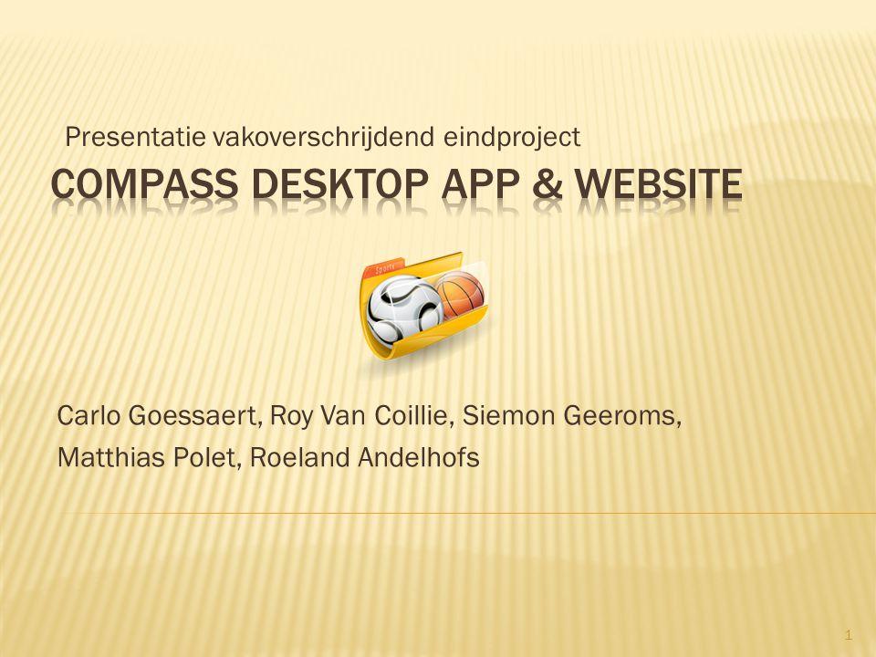 Carlo Goessaert, Roy Van Coillie, Siemon Geeroms, Matthias Polet, Roeland Andelhofs Presentatie vakoverschrijdend eindproject 1