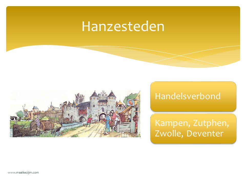Handelsverbond Kampen, Zutphen, Zwolle, Deventer Hanzesteden www.maaikezijm.com