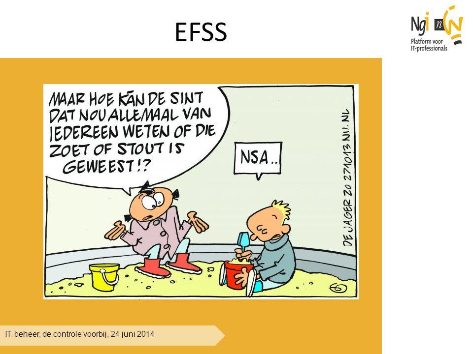IT beheer, de controle voorbij, 24 juni 2014 EFSS