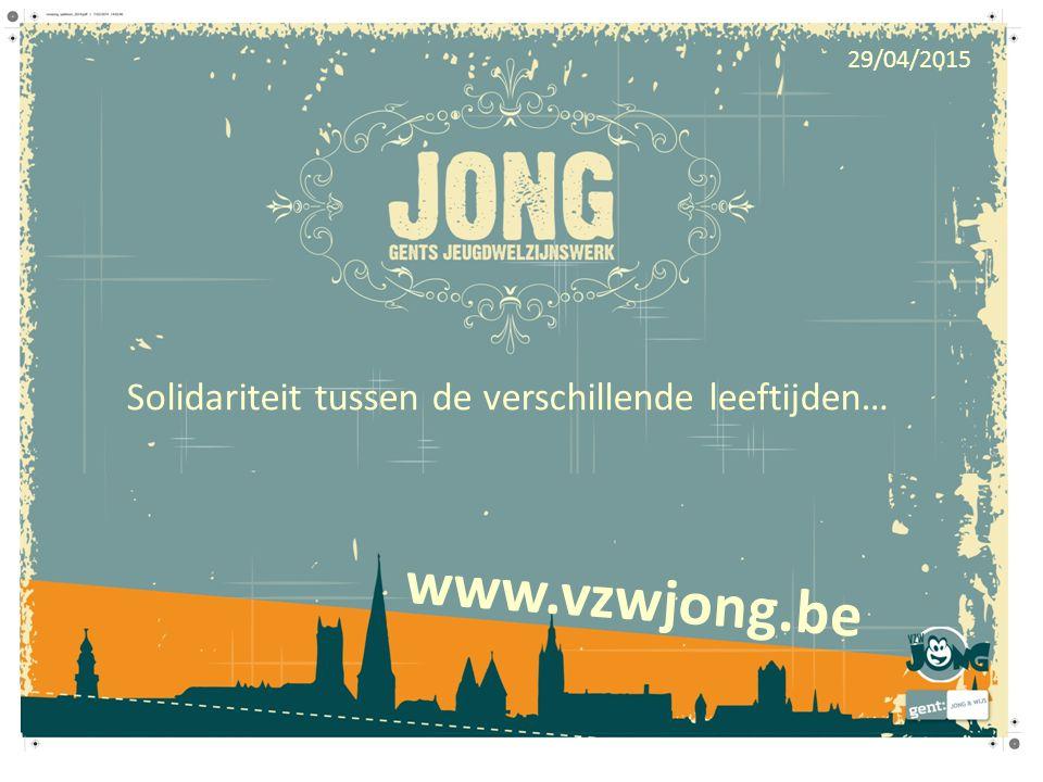 www.vzwjong.be Solidariteit tussen de verschillende leeftijden… 29/04/2015
