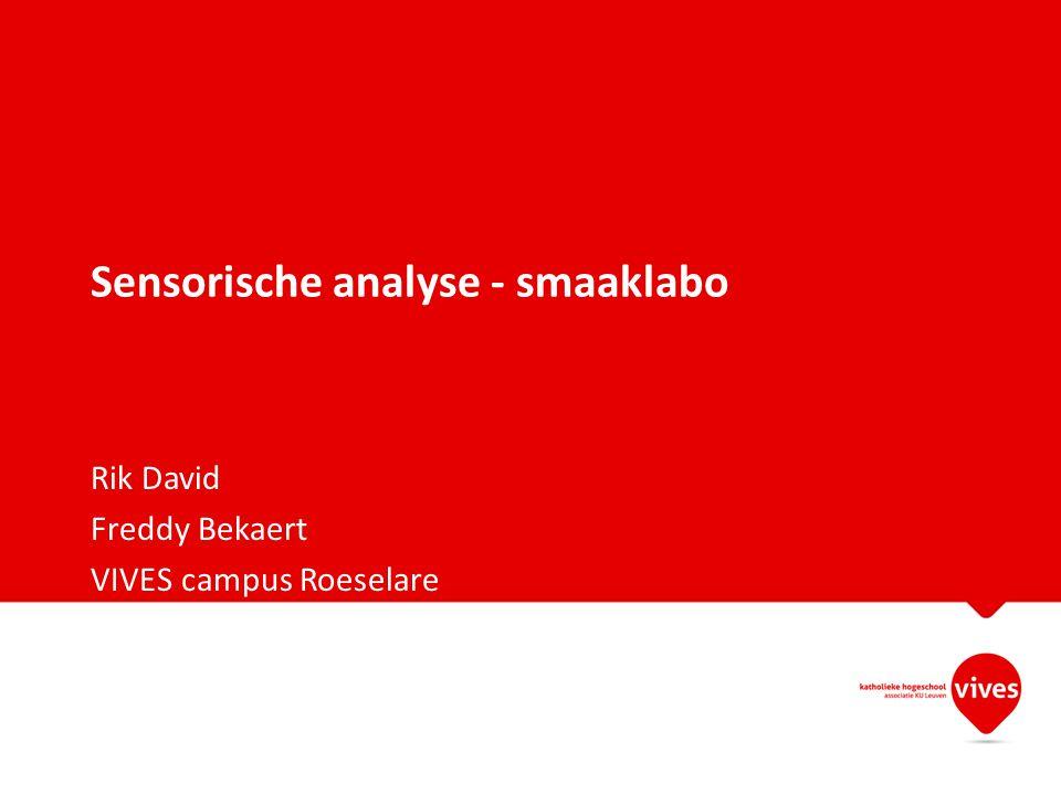 Sensorische analyse - smaaklabo Rik David Freddy Bekaert VIVES campus Roeselare