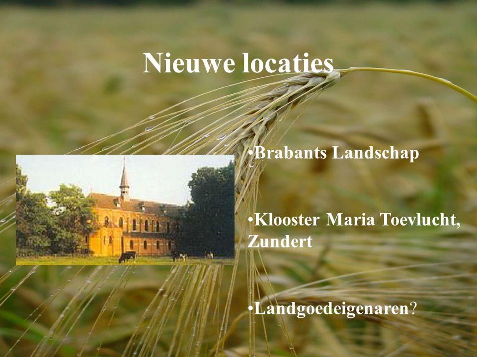 Nieuwe locaties Brabants Landschap Klooster Maria Toevlucht, Zundert Landgoedeigenaren?