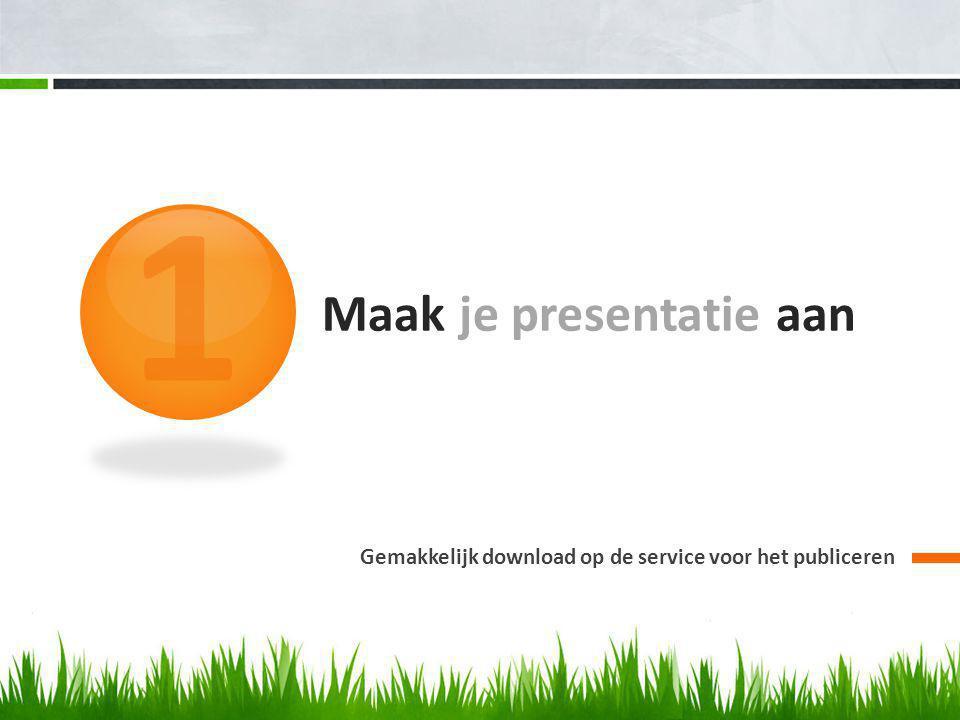 Maak je presentatie aan Gemakkelijk download op de service voor het publiceren 1