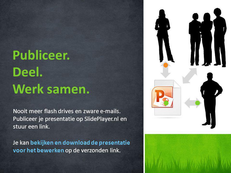 Nooit meer flash drives en zware e-mails.