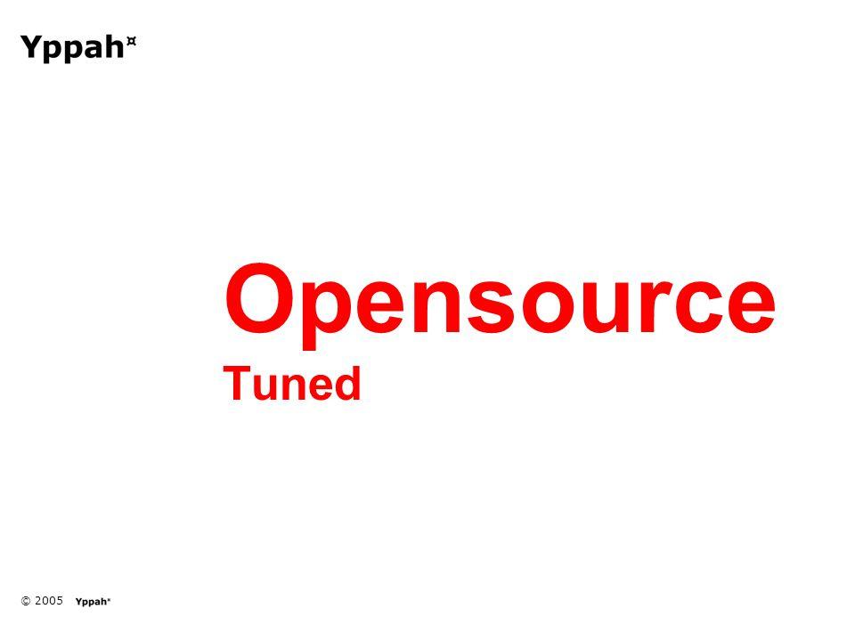 © 2005 Opensource Tuned