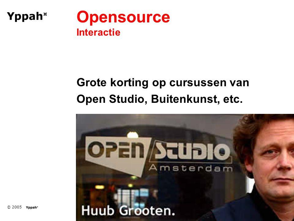 © 2005 Opensource Interactie Grote korting op cursussen van Open Studio, Buitenkunst, etc.