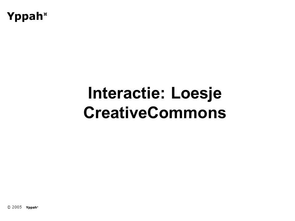 © 2005 Interactie: Loesje CreativeCommons