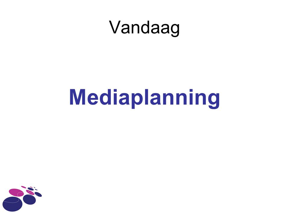 Vandaag Mediaplanning