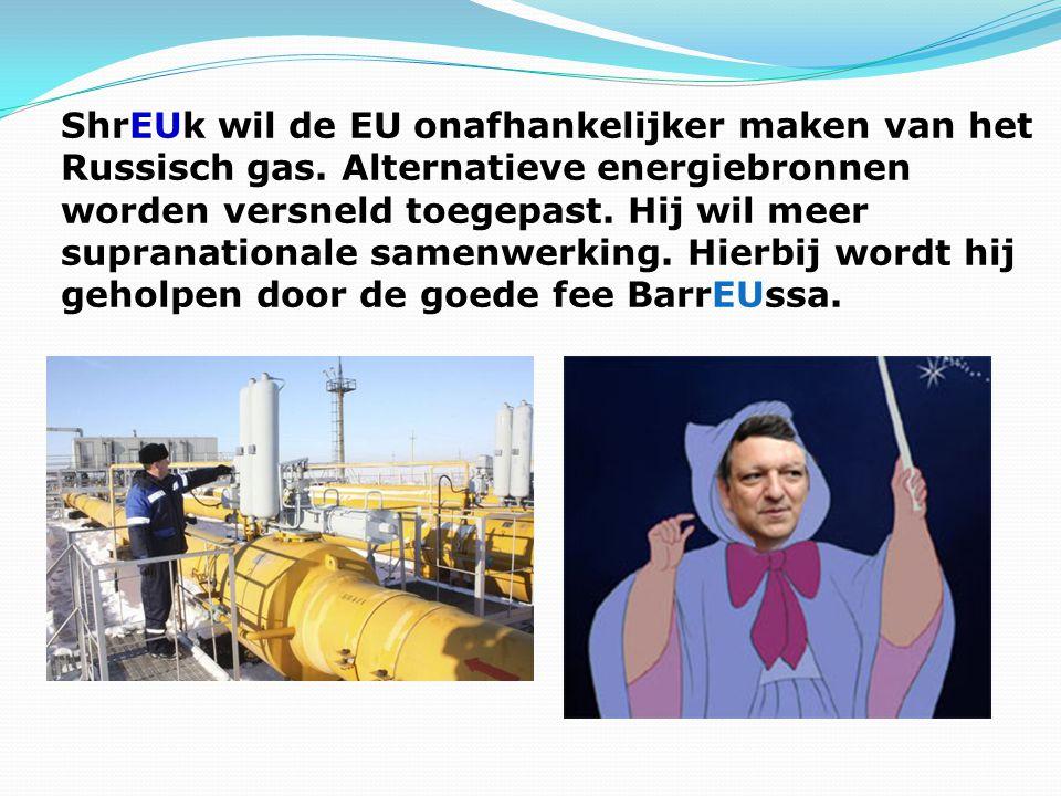 ShrEUk wil de EU onafhankelijker maken van het Russisch gas.