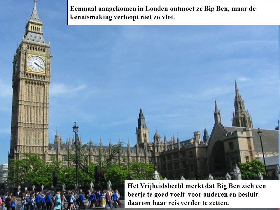 Eenmaal aangekomen in Londen ontmoet ze Big Ben, maar de kennismaking verloopt niet zo vlot.
