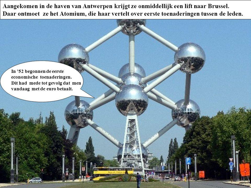Aangekomen in de haven van Antwerpen krijgt ze onmiddellijk een lift naar Brussel.