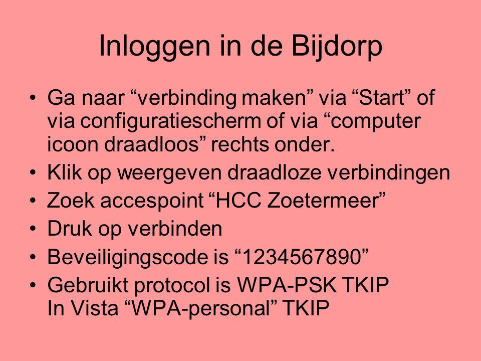 """Inloggen in de Bijdorp •Ga naar """"verbinding maken"""" via """"Start"""" of via configuratiescherm of via """"computer icoon draadloos"""" rechts onder. •Klik op weer"""