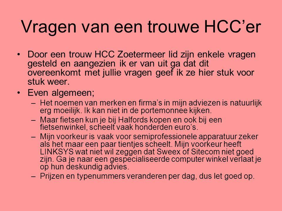 Vragen van een trouwe HCC'er •Door een trouw HCC Zoetermeer lid zijn enkele vragen gesteld en aangezien ik er van uit ga dat dit overeenkomt met julli