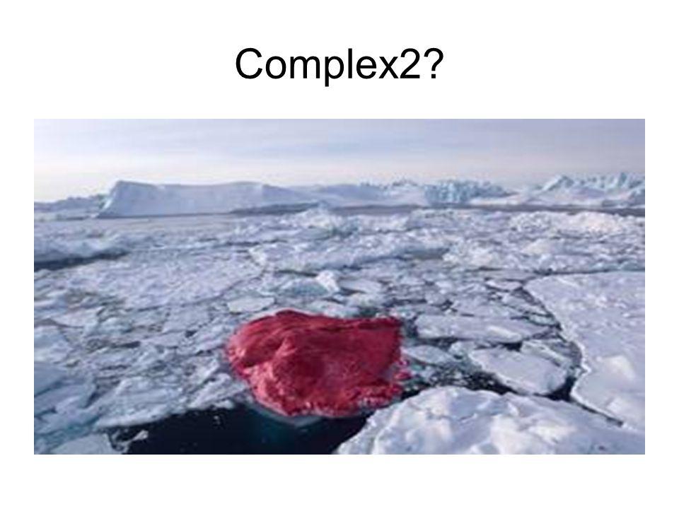 Complex2?
