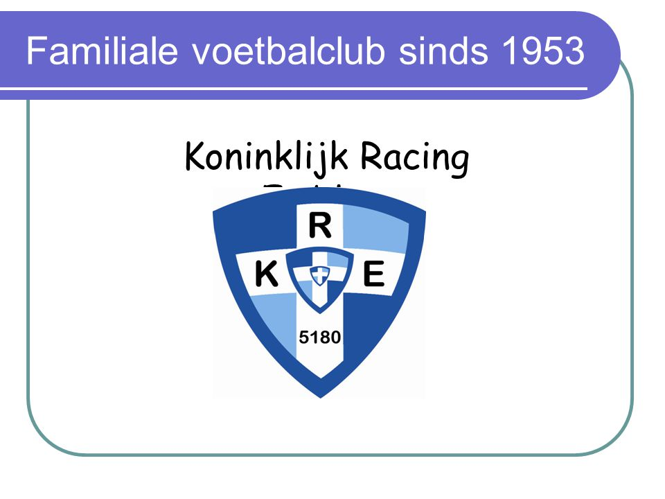 Wie is Koninklijk Racing Emblem.
