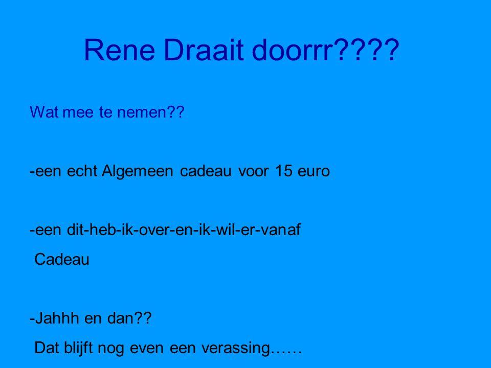 planning - Om1 uur verzamelen bij Rene en Janine - Tussen 4 en 6 aankomst bij het huisje - Diner verzorgd door Rene en Janine - En Dan….. Rene draait