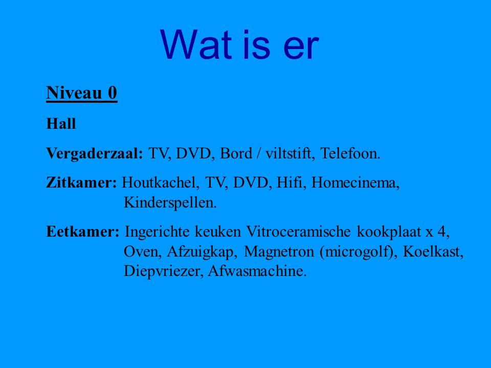 Wat is er Niveau –1 Hall Ontspanningsruimte: Jacuzzi, Sauna, Douche x 1, Ligstoel x 5. Speelkamer: Kinderspellen, TV, DVD. Zitkamer: TV x 1, DVD, Hifi