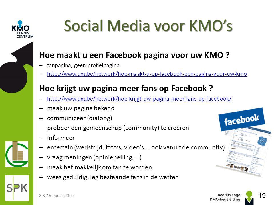 Social Media voor KMO's Hoe maakt u een Facebook pagina voor uw KMO ? – fanpagina, geen profielpagina – http://www.qxz.be/netwerk/hoe-maakt-u-op-faceb