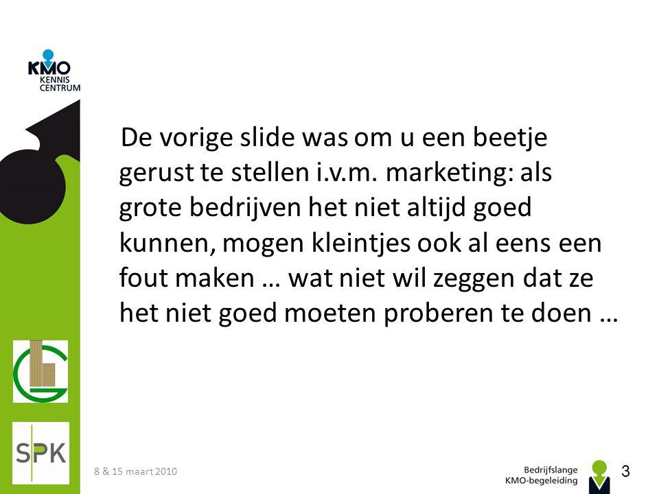 Orde van de dag 1.Ontwikkeling van de marketinggedachte 2.Belang van visie & strategie 3.Definitie van marketing 4.Marketingmodellen en tools 1.De marketing-mix (de 4 P's en de 4 C's) 2.STP – Segmenting, Targeting & Positioning 5.Service-marketing 6.Marktonderzoek 8 & 15 maart 2010 4
