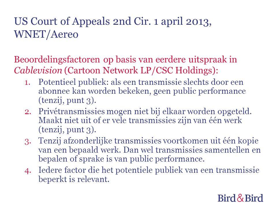 Beoordelingsfactoren op basis van eerdere uitspraak in Cablevision (Cartoon Network LP/CSC Holdings): 1.Potentieel publiek: als een transmissie slecht