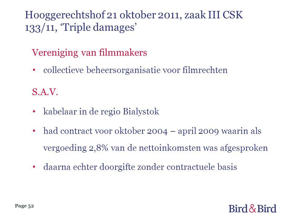 Page 52 Hooggerechtshof 21 oktober 2011, zaak III CSK 133/11, 'Triple damages' Vereniging van filmmakers • collectieve beheersorganisatie voor filmrec