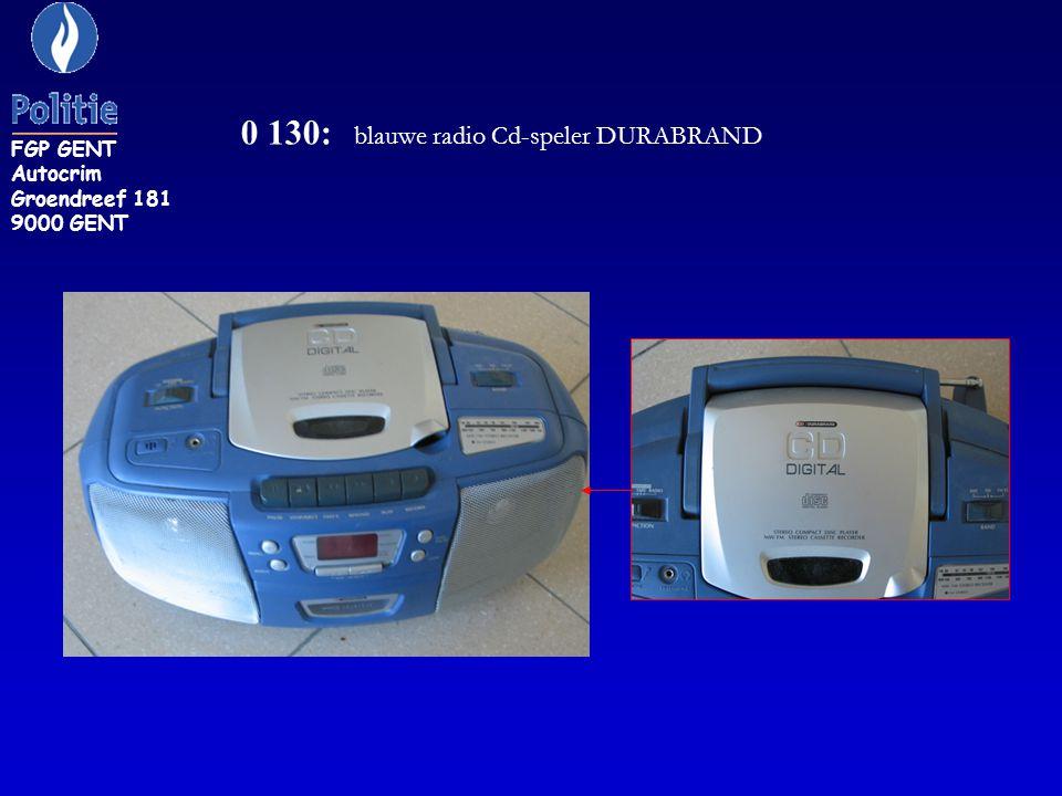 0 130: blauwe radio Cd-speler DURABRAND FGP GENT Autocrim Groendreef 181 9000 GENT