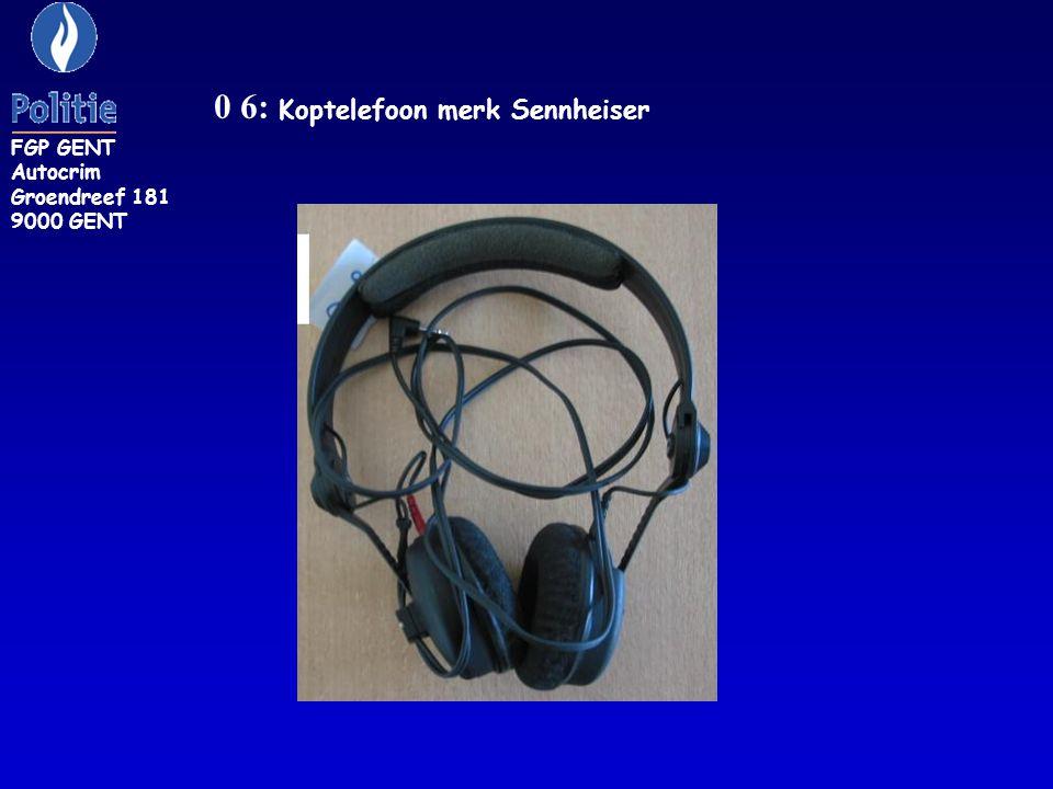 0 6: Koptelefoon merk Sennheiser FGP GENT Autocrim Groendreef 181 9000 GENT