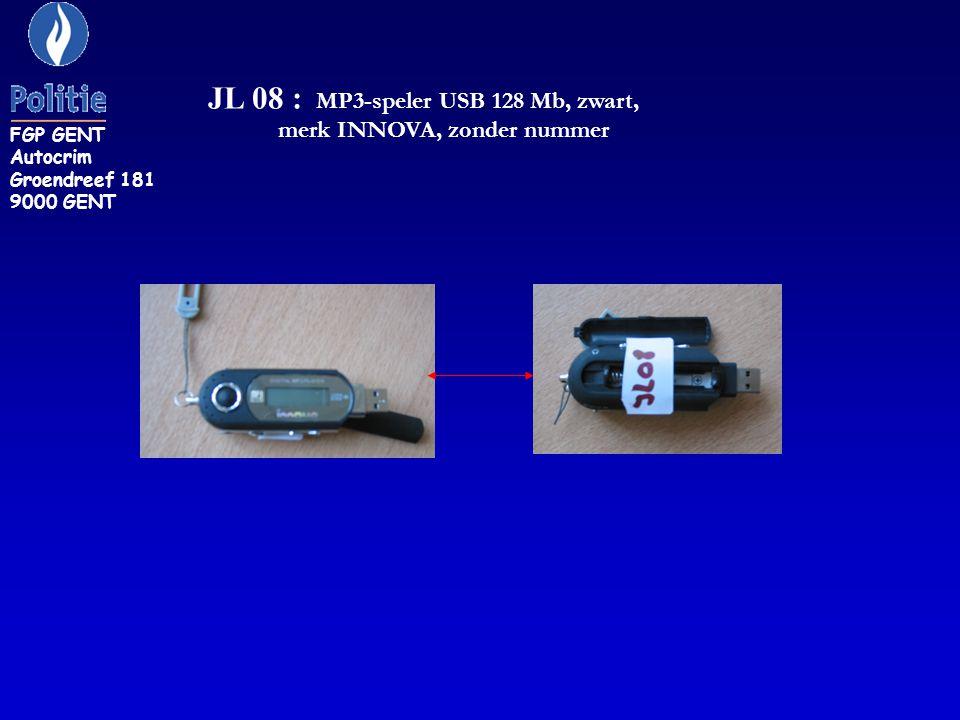 FGP GENT Autocrim Groendreef 181 9000 GENT JL 08 : MP3-speler USB 128 Mb, zwart, merk INNOVA, zonder nummer