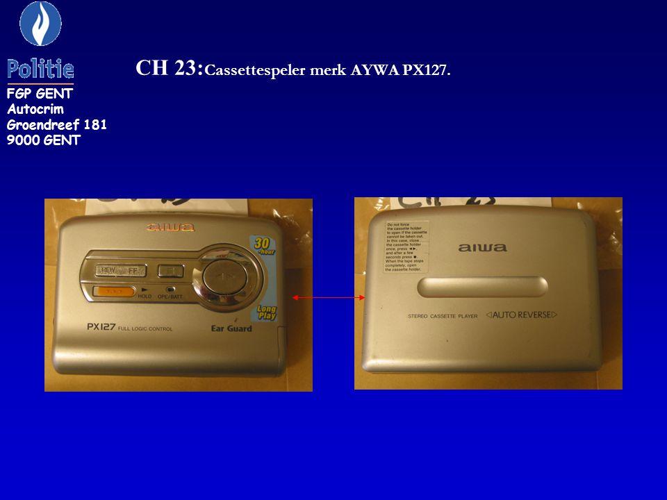 CH 23: Cassettespeler merk AYWA PX127. FGP GENT Autocrim Groendreef 181 9000 GENT