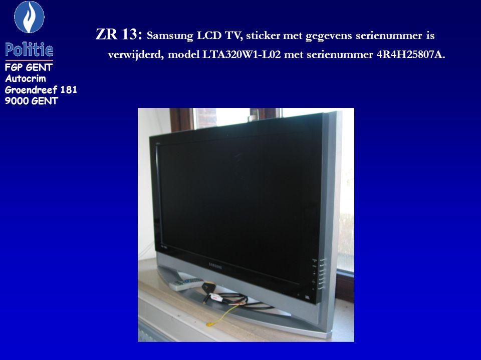 ZR 13: Samsung LCD TV, sticker met gegevens serienummer is verwijderd, model LTA320W1-L02 met serienummer 4R4H25807A.