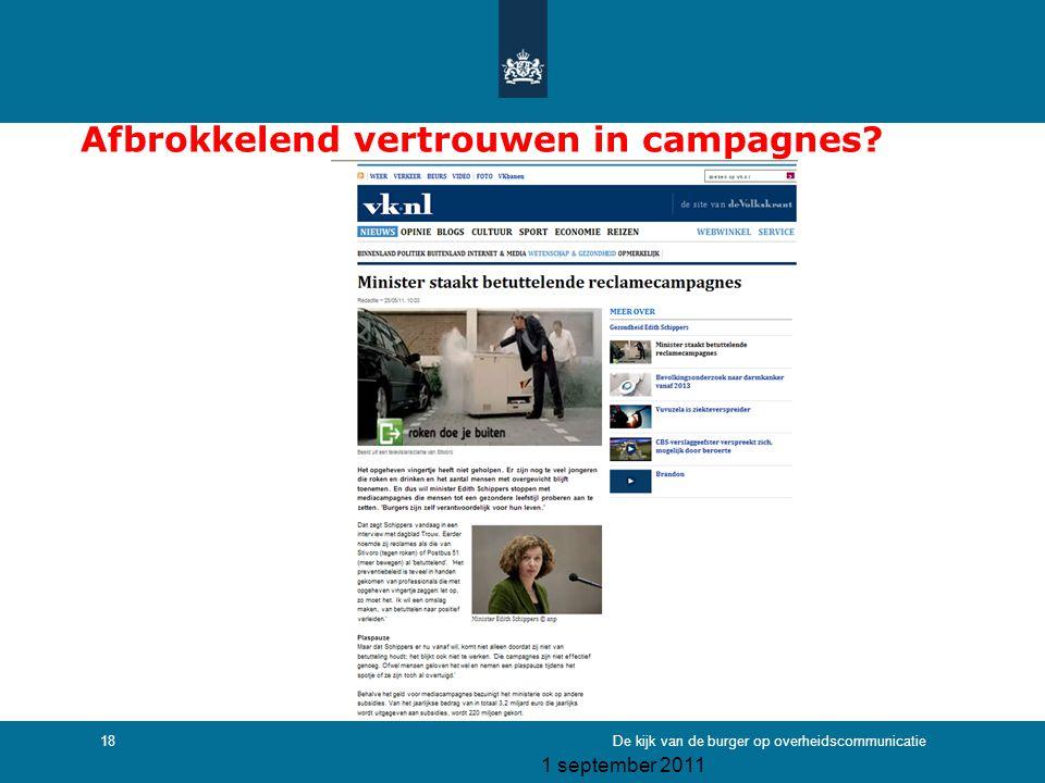 1 september 2011 De kijk van de burger op overheidscommunicatie18 Afbrokkelend vertrouwen in campagnes?