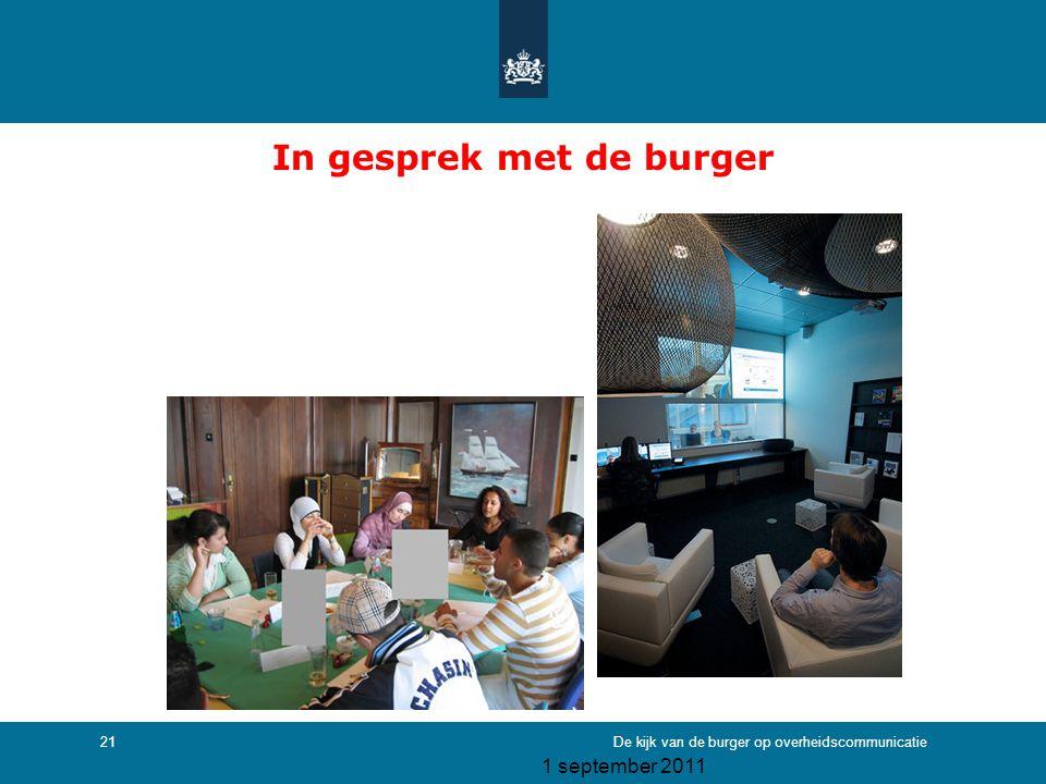 1 september 2011 De kijk van de burger op overheidscommunicatie21 In gesprek met de burger