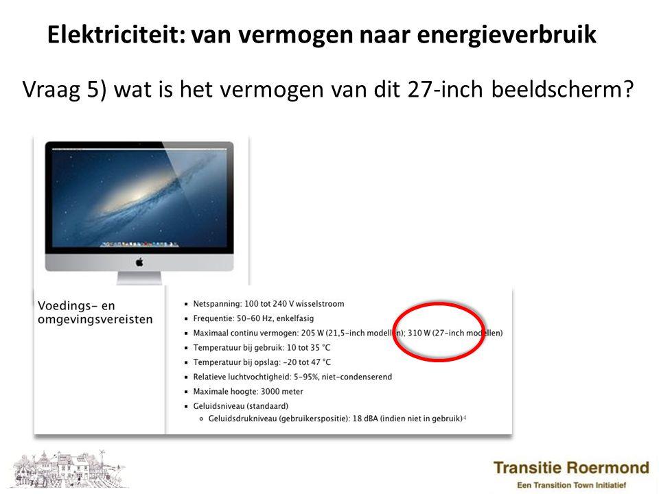 Vb: Stand-by verbruik 1.TV met randapparatuur: 250 kWh 2.