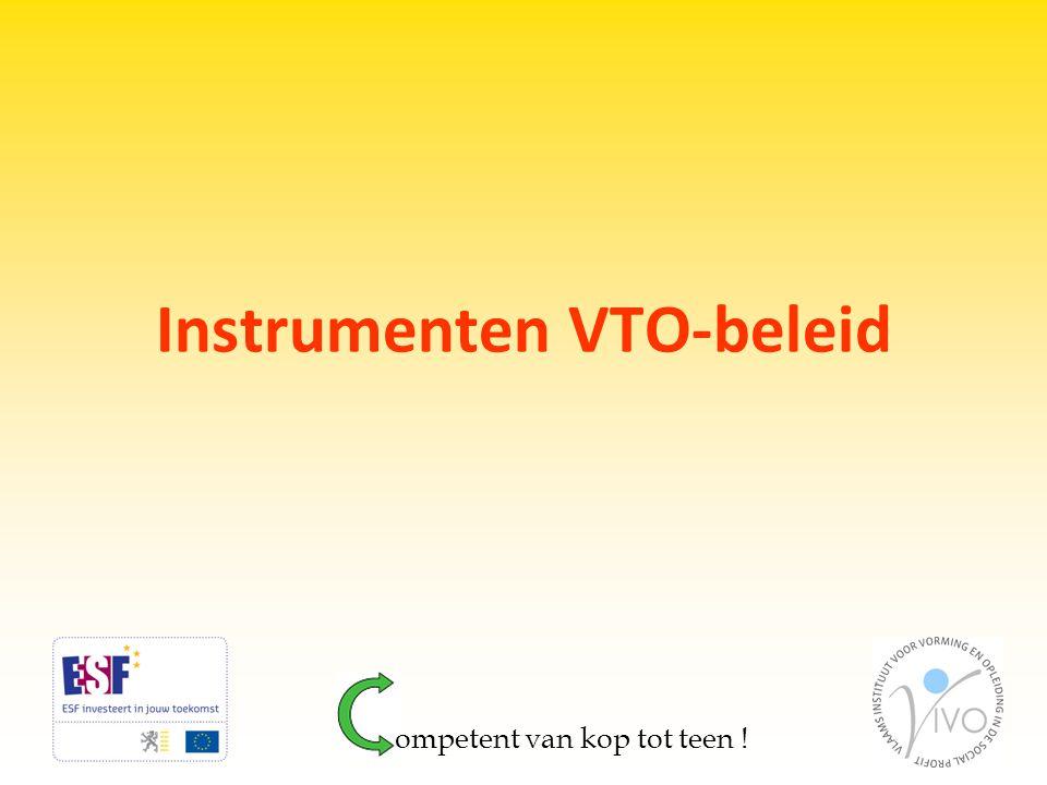 Instrumenten VTO-beleid ompetent van kop tot teen !