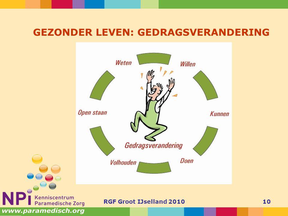 RGF Groot IJselland 201010 GEZONDER LEVEN: GEDRAGSVERANDERING