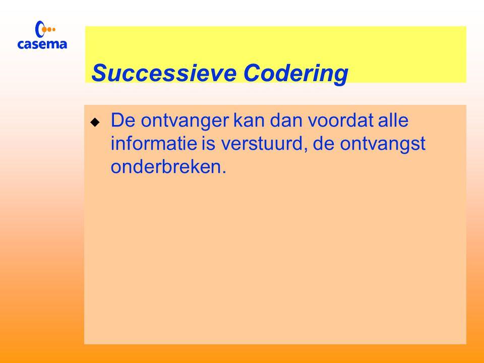 Successieve Codering  Hierbij worden ook eerst de DC coef- ficenten van de blokken overgestuurd.