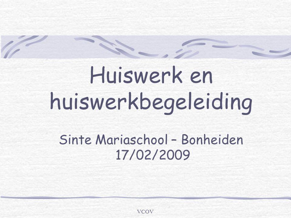 VCOV Huiswerk en huiswerkbegeleiding Sinte Mariaschool – Bonheiden 17/02/2009
