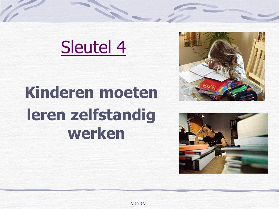 VCOV Sleutel 4 Kinderen moeten leren zelfstandig werken