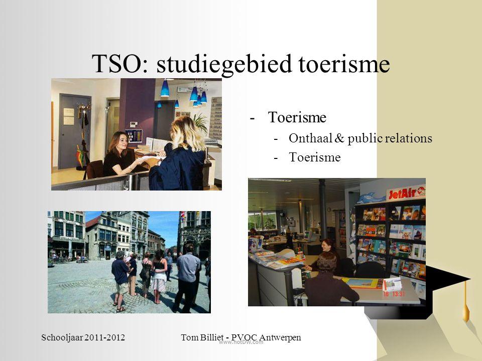 Schooljaar 2011-2012Tom Billiet - PVOC Antwerpen TSO: studiegebied voeding -Brood en banket -Hotel -Slagerij en vleeswaren -Voedingstechnieken In de derde graad ook nog: -Hospitality -Productie- en procestechnologie: voeding (niet ingericht)
